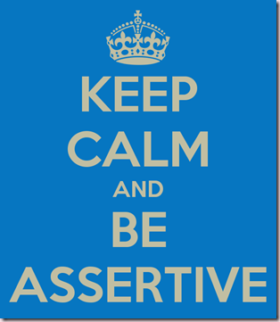 keep-calm-and-be-assertive-2